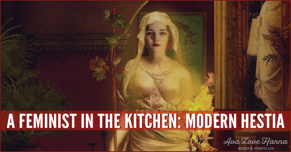 A Feminist in the Kitchen: Modern Hestia
