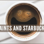 Saints and Starbucks - Learning to Love Coffee As I Was Leaving the Mormon Church