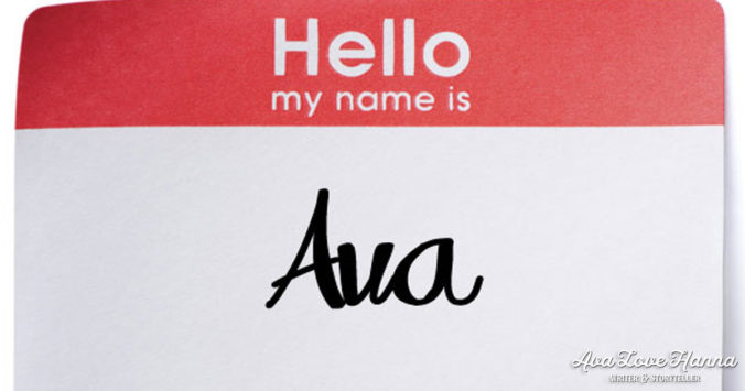 what's in a name - Ava Love Hanna