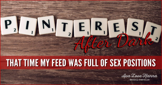 Pinterest After Dark: That Time My Feed was Full of Sex Positions