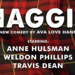 Haggis at Fronterafest Austin - a new comedy by Ava Love Hanna