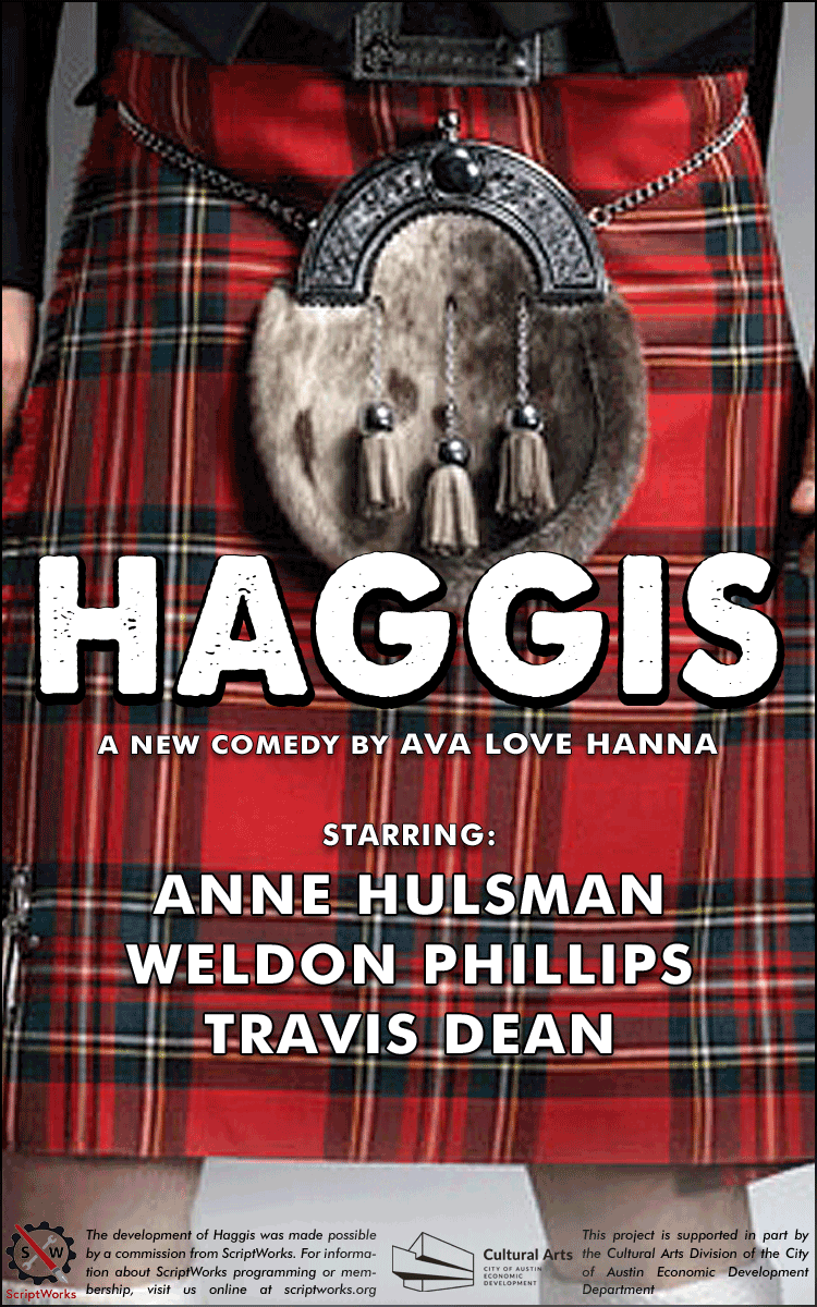 Haggis - a new comedy by Ava Love Hanna for Fronterafest Austin