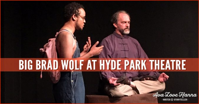 Big Brad Wolf at Hyde Park Theatre with ScriptWorks Out of Ink 2018 Lost and Found