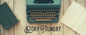 Story Foundry - storytelling and creative communications by Ava Love Hanna