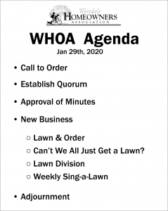 WHOA Agenda Board - Prop from Bad Neighbors by Ava Love Hanna
